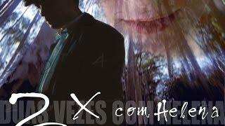 Duas Vezes com Helena - Trailer