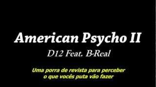 D12 - American Psycho II (Legendado)_by Ldois2