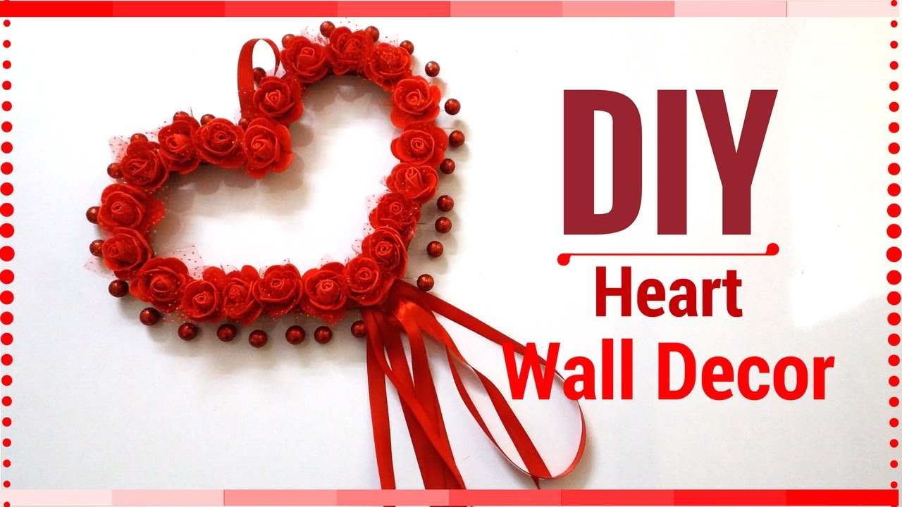 Diy Wall Decor Valentiness Day Ideas Heart Decorations For