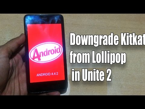 How to Downgrade/ Unbrick Unite 2 From Lollipop to Kitkat