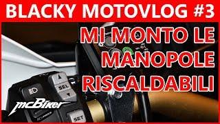 MANOPOLE RISCALDABILI OXFORD ADVENTURE | BLACKY MOTOVLOG #3