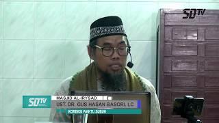 koreksi waktu SUBUH Ust DR Agus Hasan Basori Lc MAg