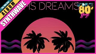 VHS Dreams - TRANS AM (Full Album) [Synthwave]