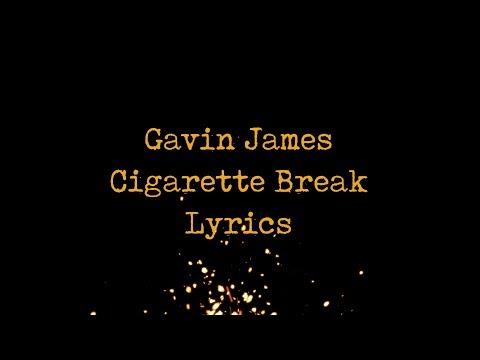 Gavin James - Cigarette Break JBX
