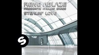 Rene Ablaze Pr Fallen Skies Stealin Love