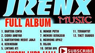 FULL ALBUM TERBARU JRENX MUSIC [ Music Lokal asli wong sidomulyo pule trenggalek ]