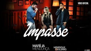 Marília Mendonça Impasse Part Henrique e Juliano - Vídeo Oficial do DVD thumbnail