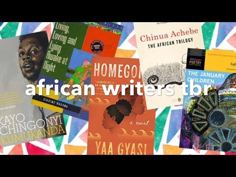 5 Books from African Writers I'll Read in 2018 | Black Writers Matter