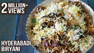 How To Make Hyderabadi Biryani | Hyderabadi Mutton Dum Biryani Recipe | Masala Trails With Smita Deo