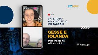 LIVE APMT com Gessé e Iolanda   Missionários na África do Sul