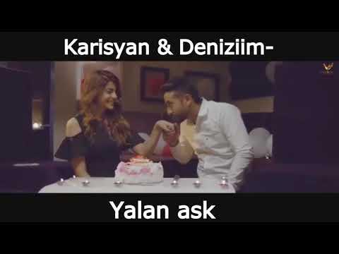 Karisyan \u0026 Deniziim - Yalan ask (2017)