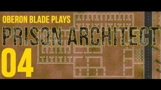 Prison Architect - 04 -  Prison Labor and Recreation