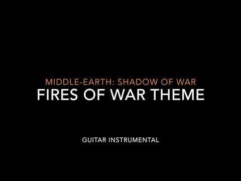 Shadow of War - Fires of War Theme | Guitar Instrumental