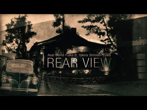 Asaf David Fulks - REAR VIEW ft. Yakira Shimoni Fulks | The OC Recording Company [Music Video]