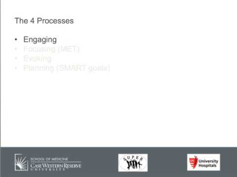 Motivational Interviewing – Four Processes: Engaging