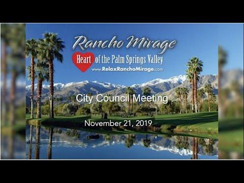 Rancho Mirage City Council Meeting, November 21, 2019
