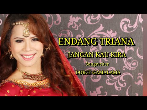 ENDANG TRIANA | JANGAN KAU KIRA | OFFICIAL VIDEO CLIP