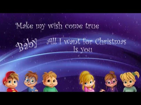 Alvin and the Chipmunks - All I Want for Christmas is You