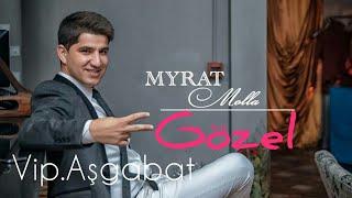 Myrat Mollayew Gozel 2018