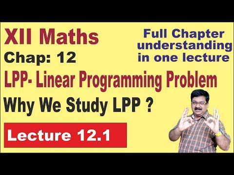   LPP    Linear Programming Problem    Chapter 12    Class 12 Maths    arvind academy    121.1   