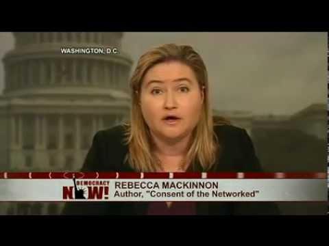 Author Rebecca MacKinnon on the Global Struggle For Internet Freedom
