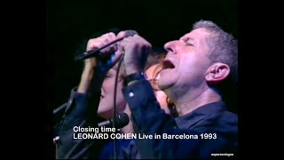 Closing time - LEONARD COHEN   Live in Barcelona 1993