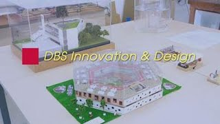 """""""DBS Innovation and Design – How DBS embraces STEAM education to prepare future leaders"""""""