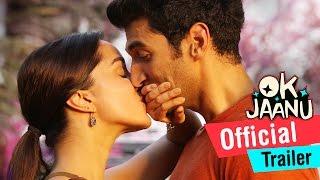 OK Jaanu | Official Trailer | Aditya Roy Kapur, Shraddha Kapoor | A.R. Rahman