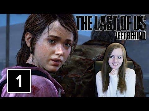 ELLIE THE BADASS | The Last of Us Remastered Left Behind DLC Gameplay Walkthrough Part 1