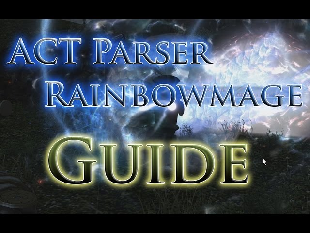 FFXIV: HW - What is my Parser? Guide on ACT and RainbowMage Overlay