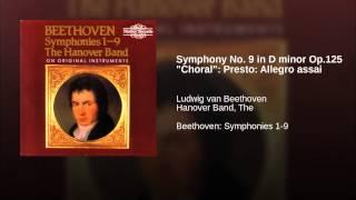 "Symphony No. 9 in D minor Op.125 ""Choral"": Presto: Allegro assai"