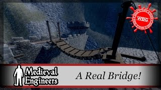 Let's Play Medieval Engineers - A Real Bridge
