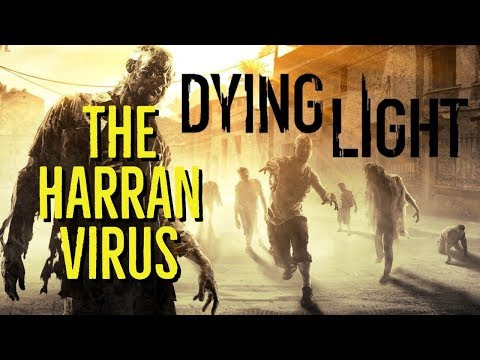 The HARRAN VIRUS (DYING LIGHT Explored) - Видео онлайн