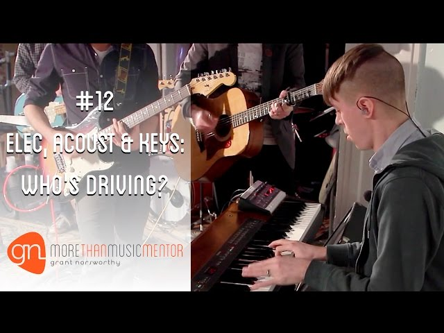 Video#12 – Electric Guitar, Acoustic Guitar & Keys: Who\'s Driving ...