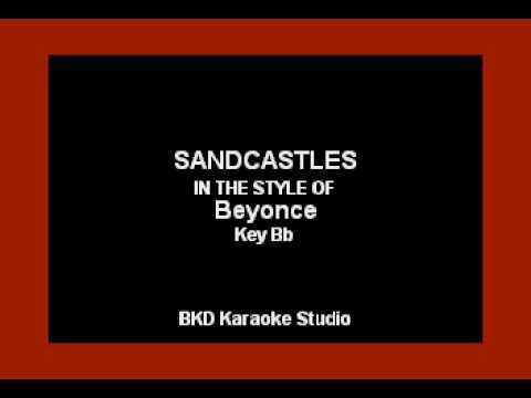 Sandcastles (In the Style of Beyonce) (Karaoke with Lyrics)