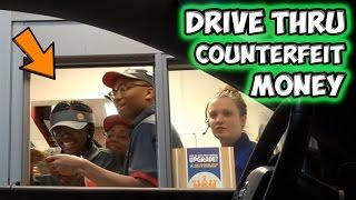 Drive Thru Counterfeit Money