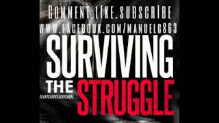 "MANUEL G - ""Surviving The Struggle"" Haystak/jellyroll type - (NEW 2013) [Mixtape Download Link]"