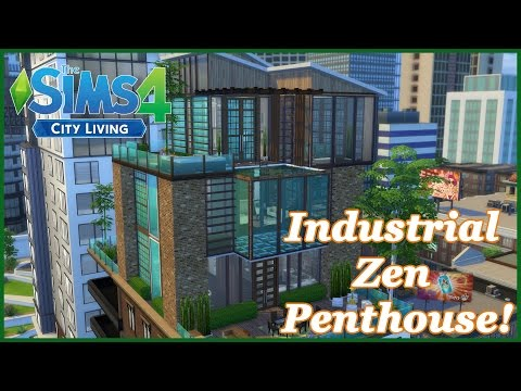 The Sims 4 - City Living - Industrial Zen Penthouse! (Final +download)