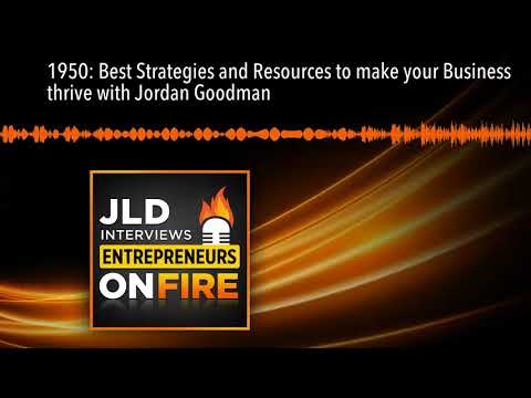 1950: Best Strategies and Resources to make your Business thrive with Jordan Goodman