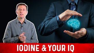 Iodine Deficiency & Your IQ