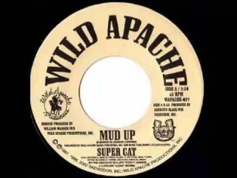 SUPERCAT - Mud up + version (1987 Wild apache)