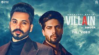 Villain    Shahjeet Bal    Singga    Full Video    Xtatic Muzic   Trending Musik    New Song 2020