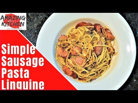 Tasty Smoked Sausage Pasta Simple Recipe | Quick | BEST Technique