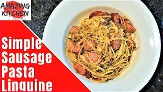 Tasty Smoked Sausage Pasta Simple Recipe | Quick | BEST Technique