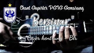 BERSINAR Chant suporter PSIS Semarang cover kentrung BLR