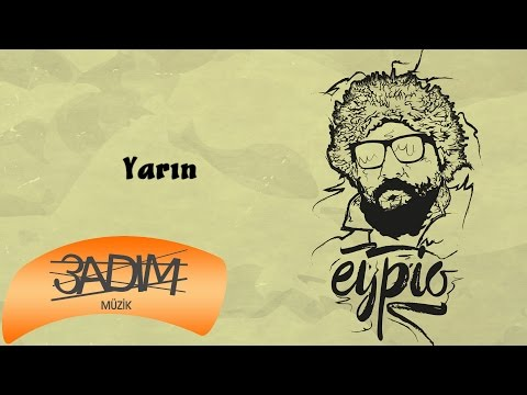 Eypio - #Yarın (Official Audio)