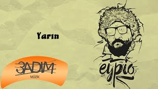 Eypio - #Yarın (Official Audio)