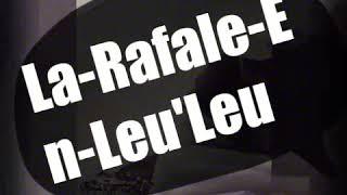 👿La-Rafale-En-Leu'Leu