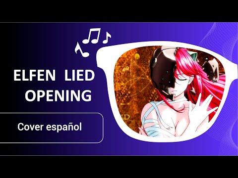 Elfen Lied - Opening Español【Lilium】Fandub
