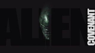 ALIEN COVENANT 2017: Fan trailer. ЧУЖОЙ - Завет. Фильм Ридли Скотта